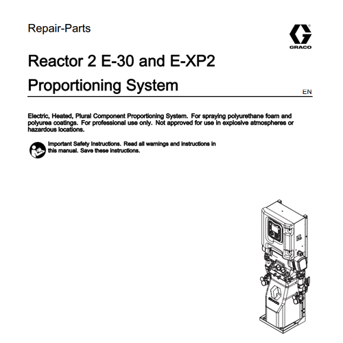 Graco Reactor 2 E-XP2 Repair Manual