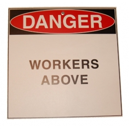 """WORKERS ABOVE"" Sign"